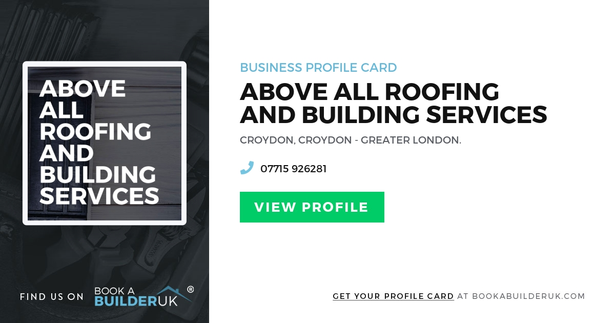 Above All Roofing And Building Services Bookabuilderuk Member Profile