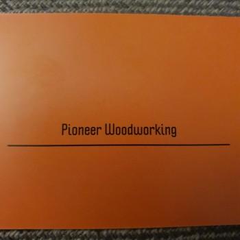 Pioneer Woodworking