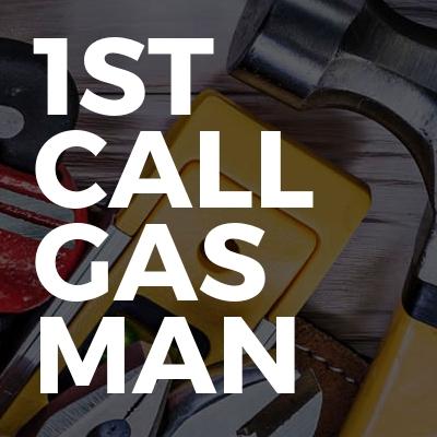 1st Call Gas Man