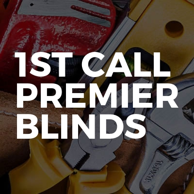 1st Call Premier Blinds