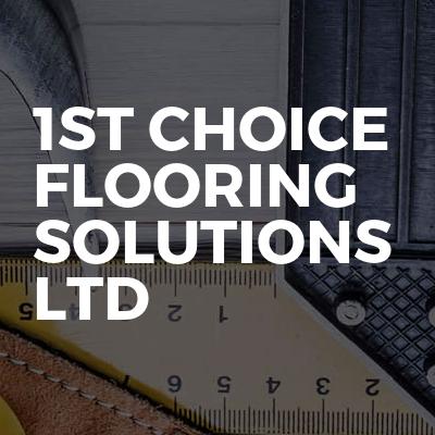 1st Choice Flooring Solutions Ltd