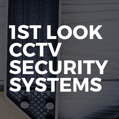1st look Cctv security systems