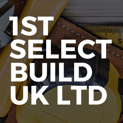 1st Select Build UK Ltd
