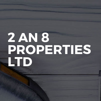 2 An 8 Properties LTD