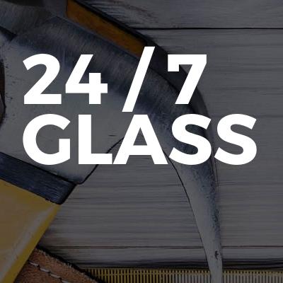 24 / 7 Glass
