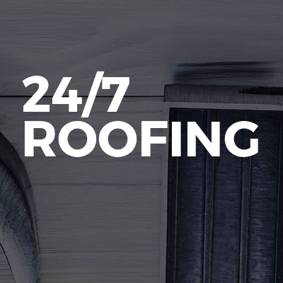 24/7 Roofing