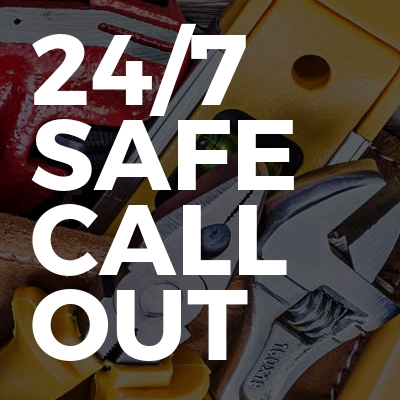 24/7 Safe Call Out