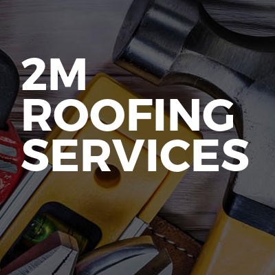 2M Roofing Services