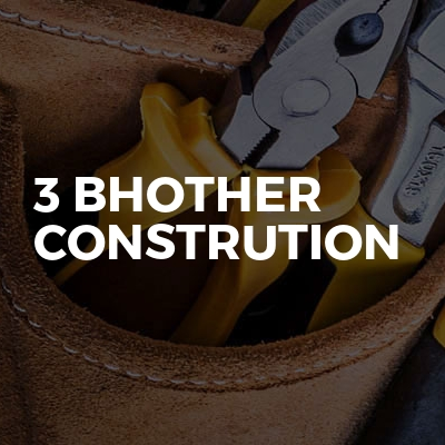 3 bhother constrution