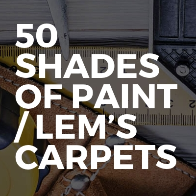 50 shades of paint / lem's carpets