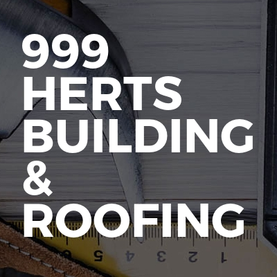 999 Herts Building & Roofing