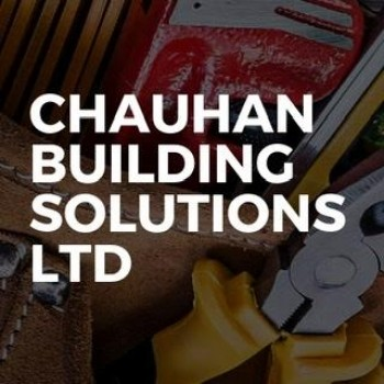 Chauhan Building Solutions LTD