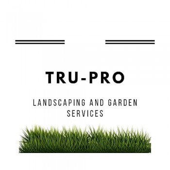 Tru-Pro Landscaping And Garden Services