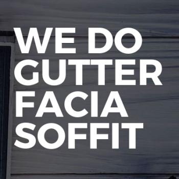 We Do Gutter Facia Soffit