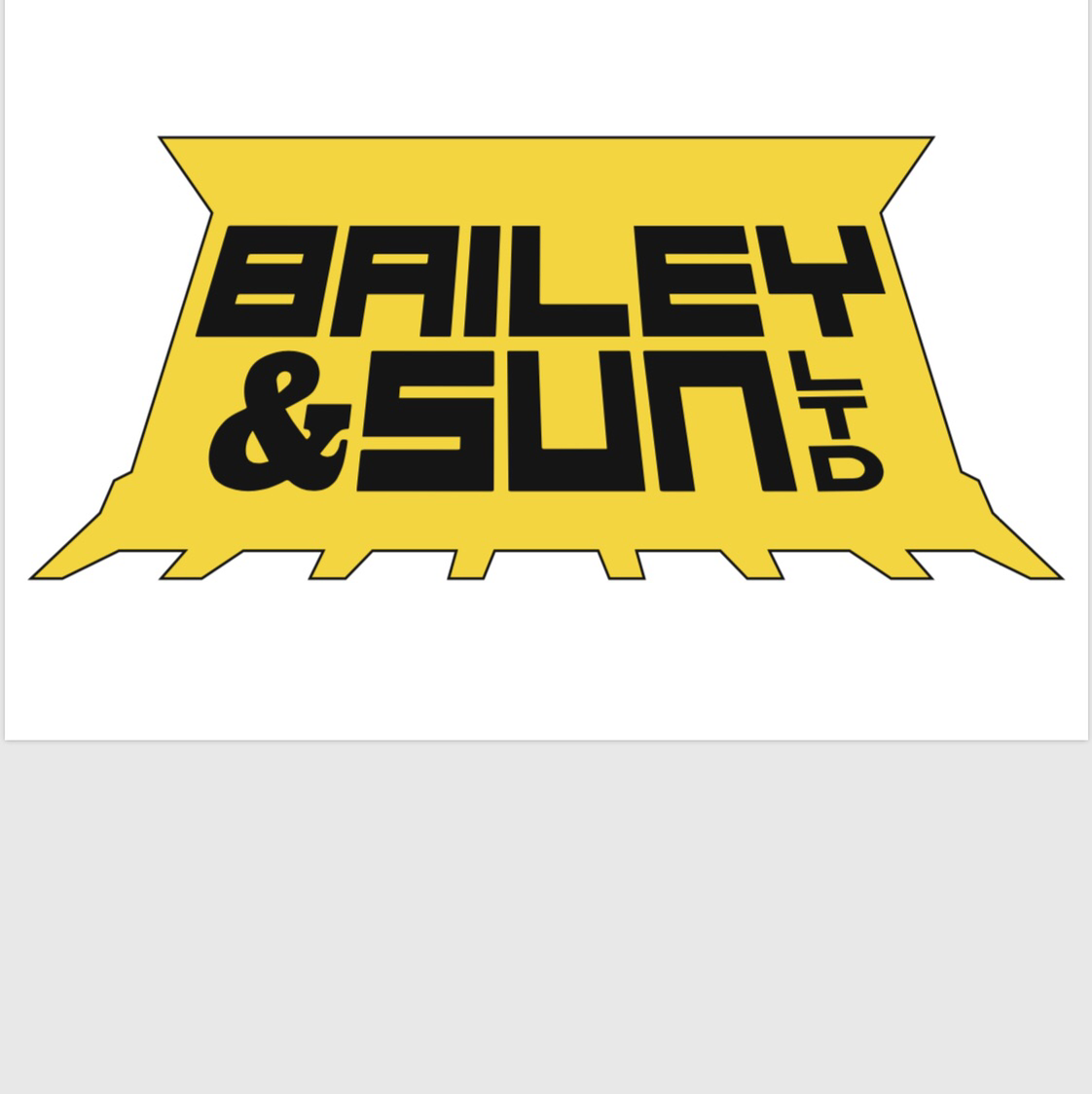 Bailey and Sun LTD