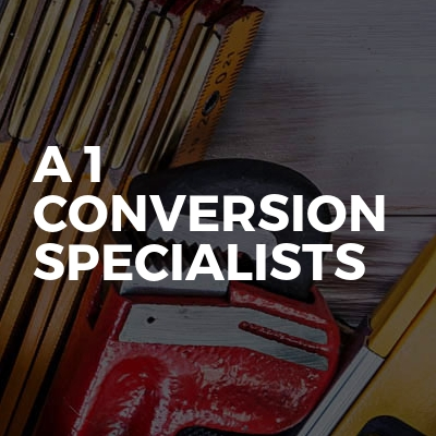 A 1 Conversion Specialists