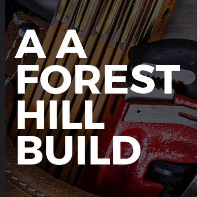 A A forest hill build