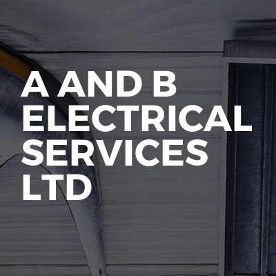 A and B Electrical Services Ltd