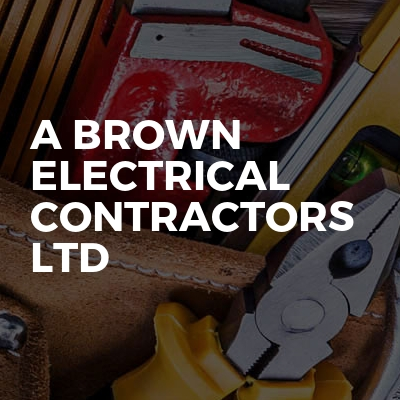 A Brown Electrical Contractors Ltd