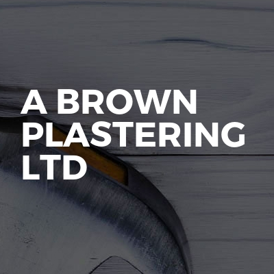 A Brown Plastering LTD