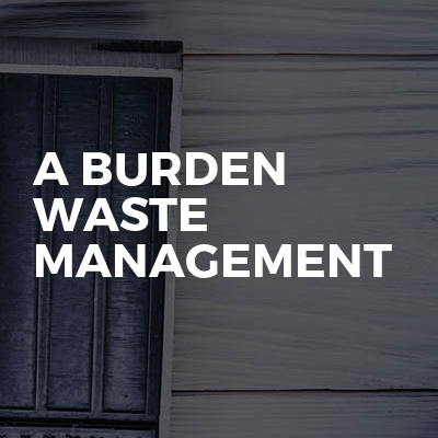 A Burden Waste Management