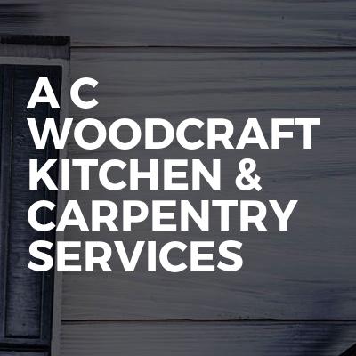 A C Woodcraft Kitchen & Carpentry Services
