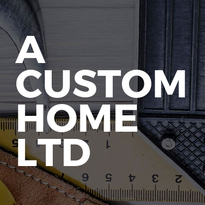 A Custom Home LTD