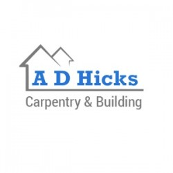 A D Hicks Carpentry & Building
