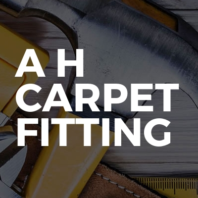A H Carpet Fitting
