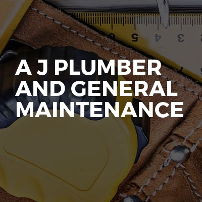 A J Plumber And General Maintenance