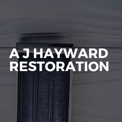 A J Hayward Restoration