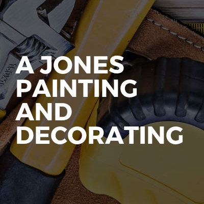 A Jones Painting And Decorating