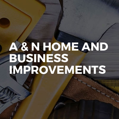 A & N home and business improvements