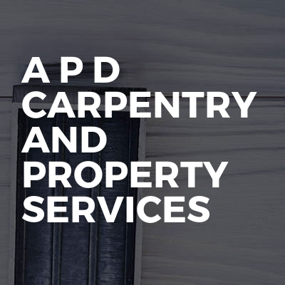 A P D Carpentry And Property Services