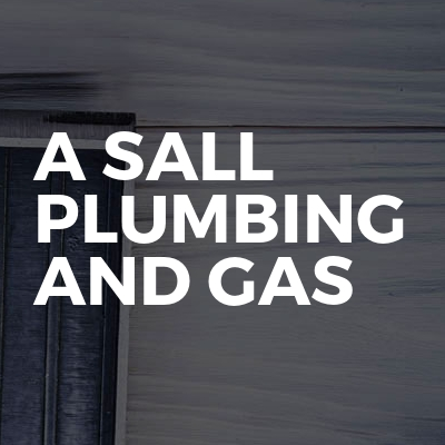 A Sall Plumbing and Gas