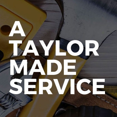 A Taylor Made Service