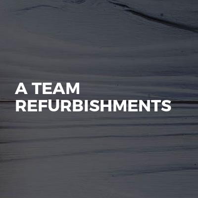A Team Refurbishments