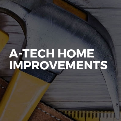 A-TECH Home improvements