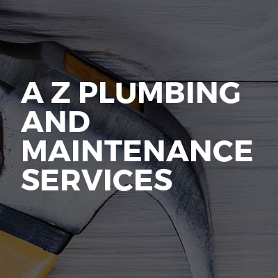 A z plumbing and maintenance services