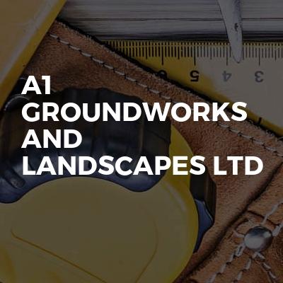 A1 Groundworks And Landscapes Ltd