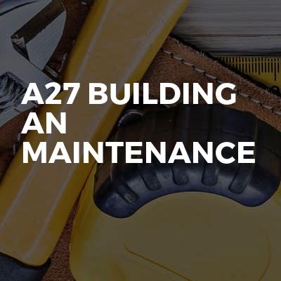 A27 Building An Maintenance