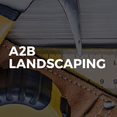A2B Landscaping