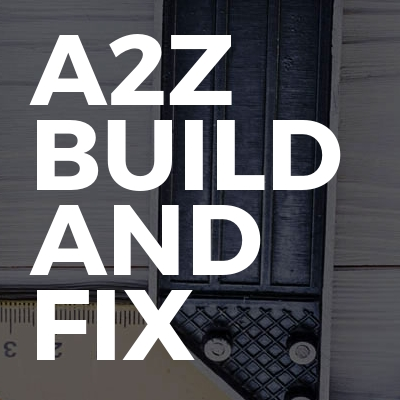 A2Z Build And Fix