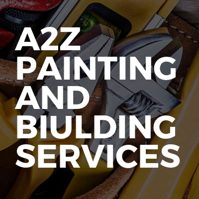 A2Z Painting And Biulding Services