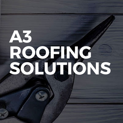 A3 roofing solutions