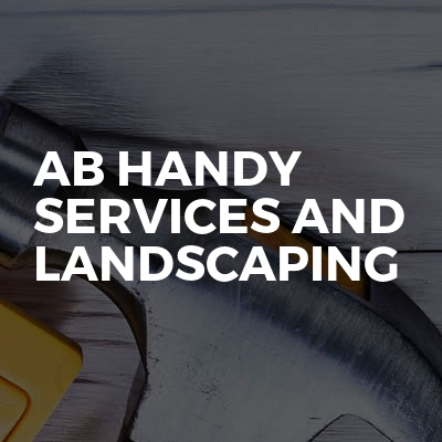 Ab handy services and landscaping