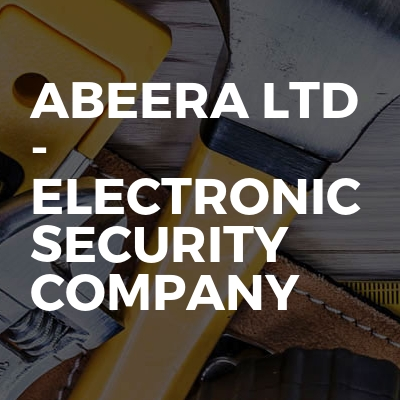 Abeera Ltd - Electronic Security Company