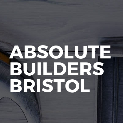 Absolute Builders Bristol