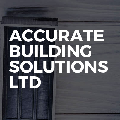 Accurate Building Solutions Ltd