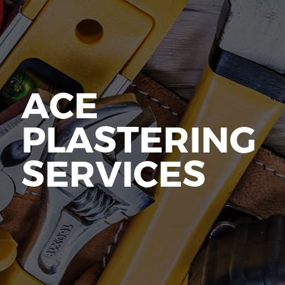 Ace Plastering Services